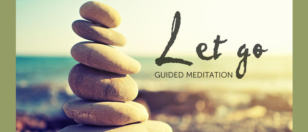Let-Go-Guided-Meditation-sliderimage